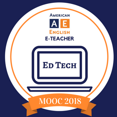 AE E-Teacher Spring 2018 Using Educational Technology in the English Language Classroom Badge